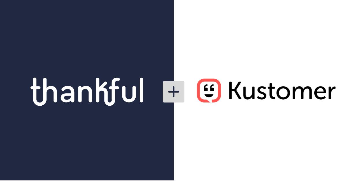 Thankful + Kustomer Asset