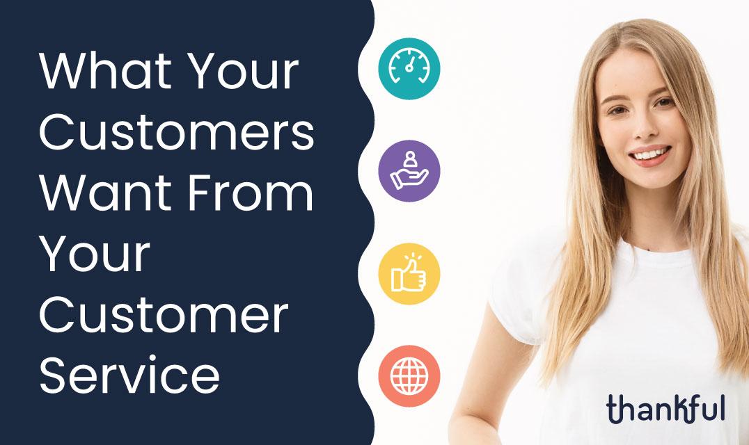 What_Customers_Want_Blog_Thumbnail_1